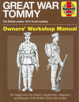 The Great War Tommy Haynes Manual